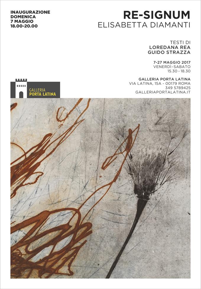 """Locandina della mostra delle opere di Elisabetta Diamanti """"Re-Signum"""", 2017, Galleria di Porta Latina, Roma."""
